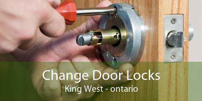 Change Door Lock King West Changing Locks On New House King West