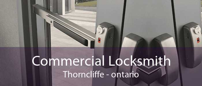 Commercial Locksmith Thorncliffe - ontario