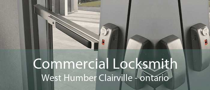 Commercial Locksmith West Humber Clairville - ontario