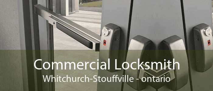 Commercial Locksmith Whitchurch-Stouffville - ontario