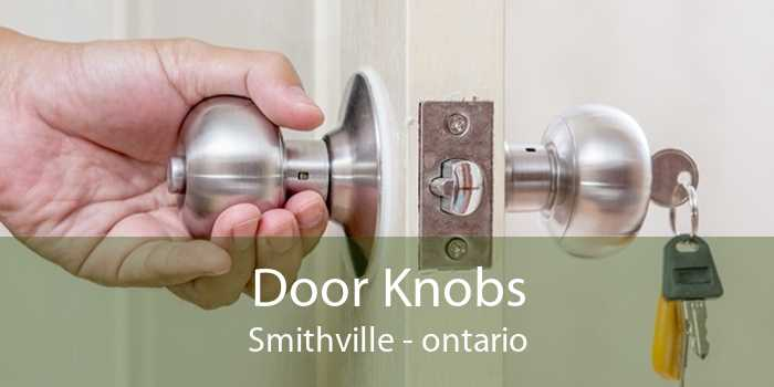 Door Knobs Smithville - ontario