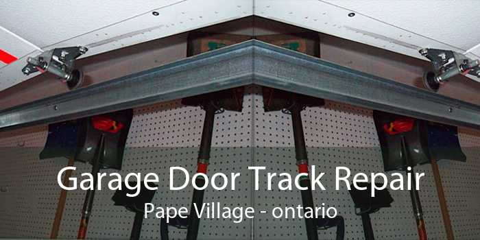 Garage Door Track Repair Pape Village - ontario