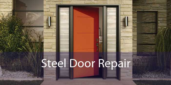 Steel Door Repair