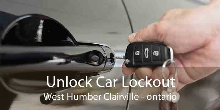 Unlock Car Lockout West Humber Clairville - ontario